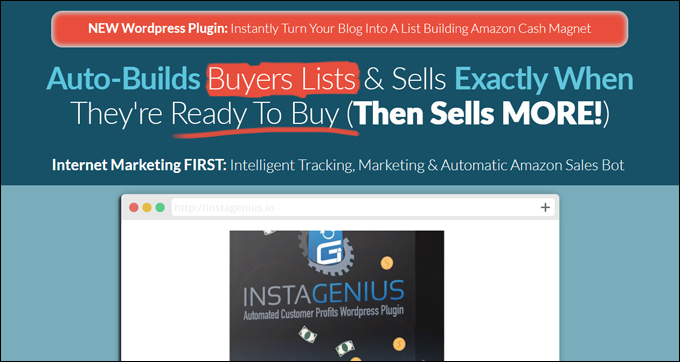 InstaGenius is a genius WordPress plugin that does the selling for you!