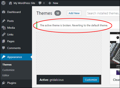 WordPress displays a 'broken theme' message if your active theme is deleted